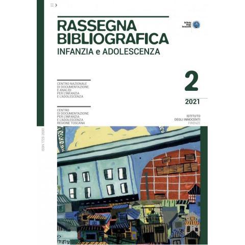 Rassegna bibliografica infanzia e adolescenza 2/2021